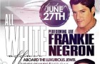 LIVE PERFORMANCE by FRANKIE NEGRON on the LUXURIOUS JEWEL TOMORROW!!!!!! FRIDAY June 27th